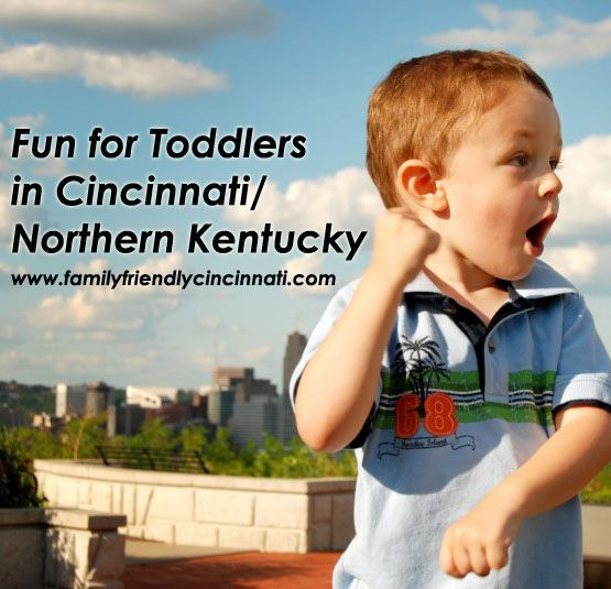 Places To Visit In Northern Ky: Greater Cincinnati Fun For Toddlers