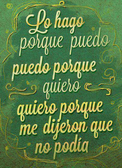 Mi lema...No hay mayor satisfacción, que lograr lo que muchos me dijeron no podia!
