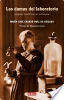 Las damas del laboratorio: mujeres científicas en la historia