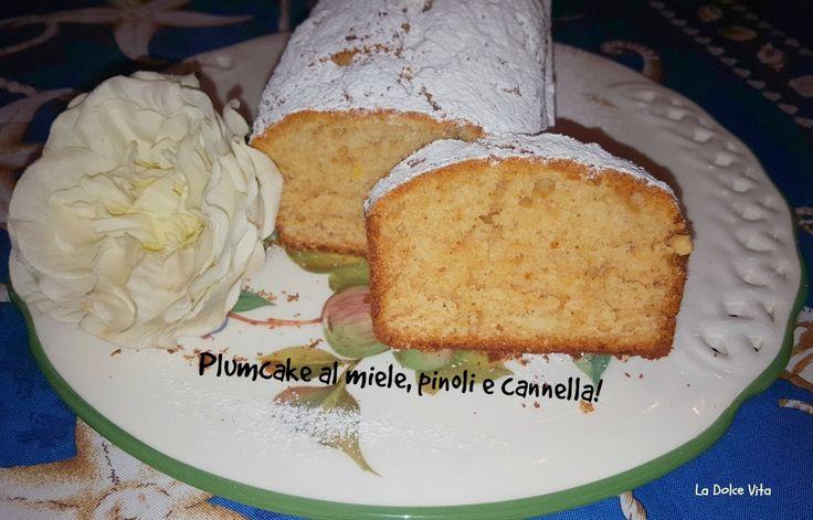 Plumcake al miele, pinoli e cannella!