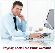 #PaydayLoansNoBankAccount can be a huge monetary support for those borrowers who don't have any active account and want fast cash to tackle their unplanned expenditures. Availing for these financial aids they just need to fill an online application form which is available 24 hours. www.paydayloansnobankaccount.com