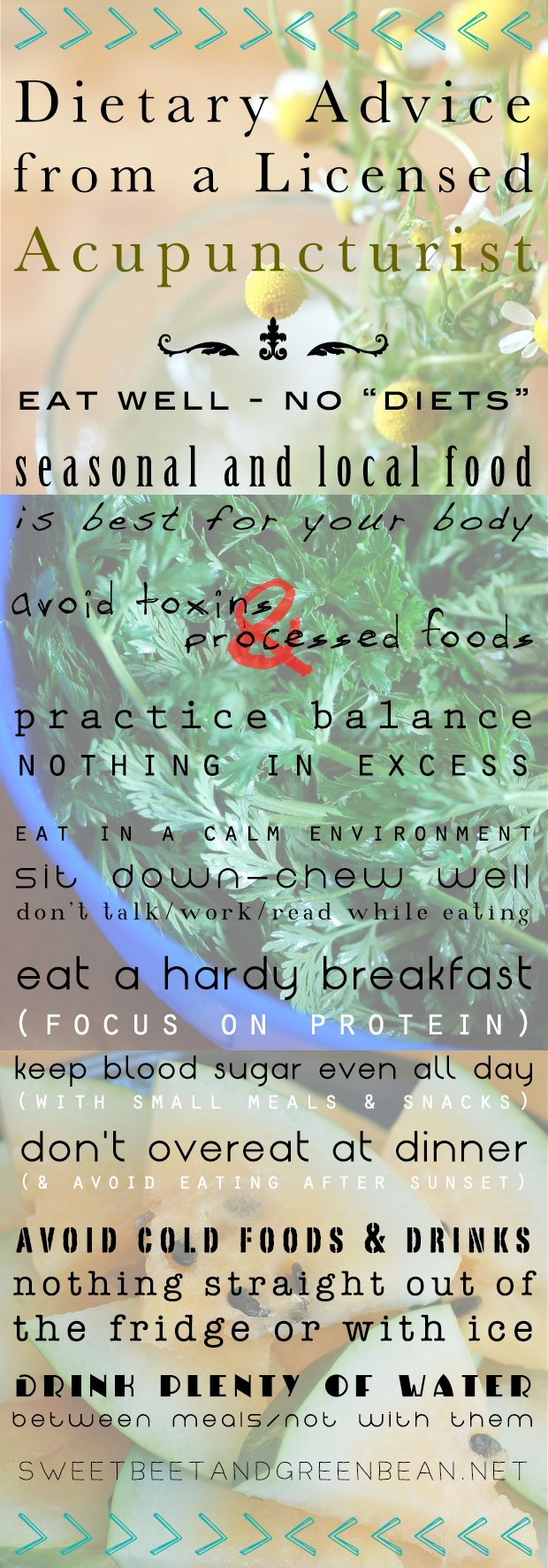 Dietary Advice from a Licensed Acupuncturist http://sweetbeetandgreenbean.net/2013/08/22/dietary-advice-from-a-licensed-acupuncturist/