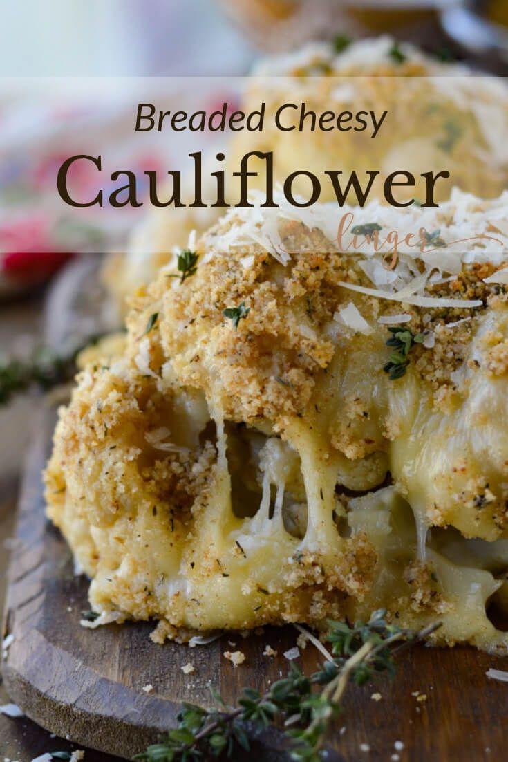 Oven Roasted Breaded Cheesy Cauliflower Recipe Cheesy