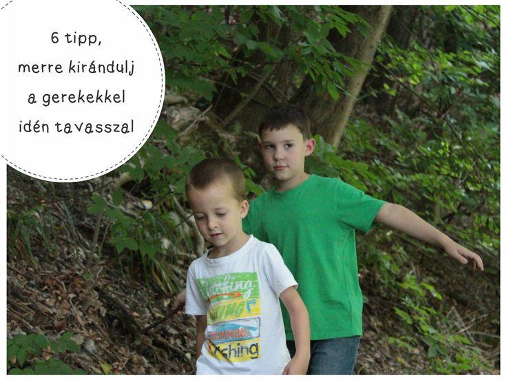6 tipp merre kirándulj a gyerekekkel idén tavasszal