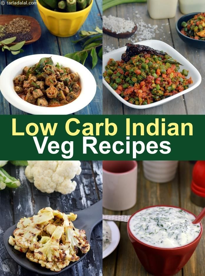 Indian Veg Low Carb Recipes, Low Carb Foods, How much Low
