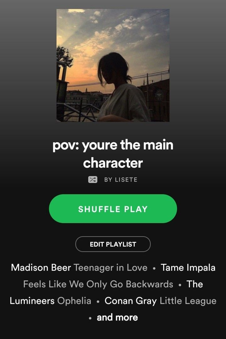 Main Character Aesthetic Playlist Spotify Songs Ideas In 2021 Indie Music Playlist Good Vibe Songs Songs