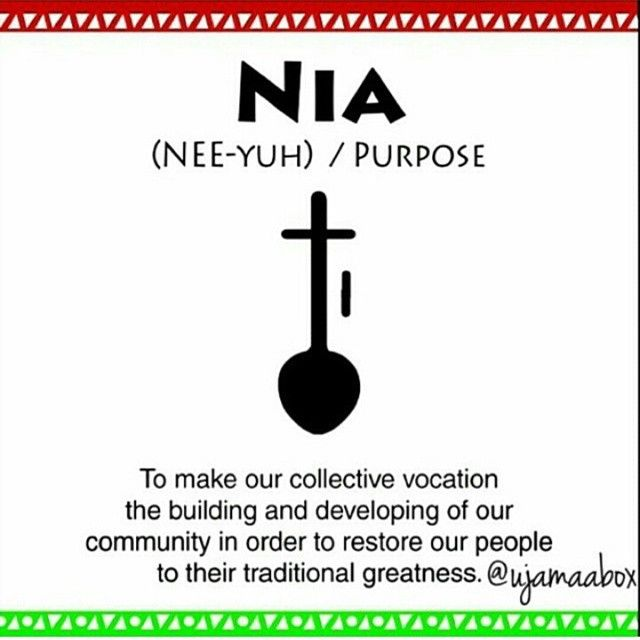 Habari Gani! Day 5 of #Kwanzaa - #Nia (Purpose): To make our collective vocation the building and developing of our community in order to restore our people to their traditional greatness.
