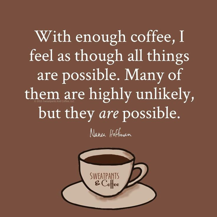 254 best Funny Coffee Quotes images on Pinterest | Coffee ...
