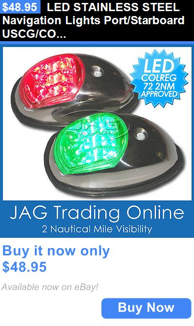 boat parts: Led Stainless Steel Navigation Lights Port/Starboard Uscg/Colregs-Marine/Boat Ss BUY IT NOW ONLY: $48.95