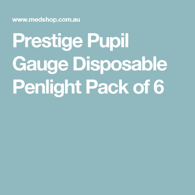 Prestige Pupil Gauge Disposable Penlight Pack of 6