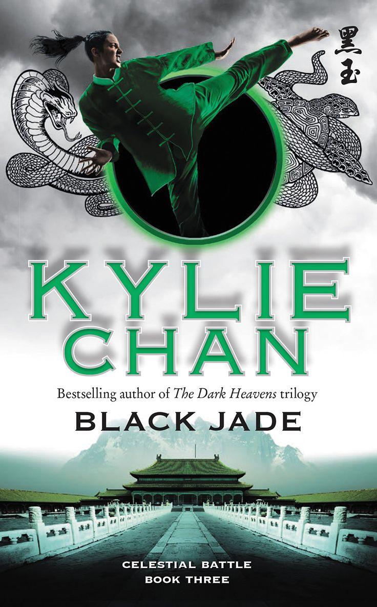 Black Jade: Celestial Battle: Book Three (celestial Battle Trilogy) By  Kylie Chan