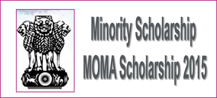 Minority Scholarship MOMA Scholarship 2015 momascholarship.gov.in, Matric-cum-Means scholarship, Post Matric scholarship Online Applying Process, Ministry of Minority Affairs
