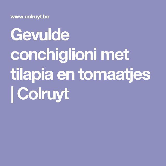 Gevulde conchiglioni met tilapia en tomaatjes | Colruyt