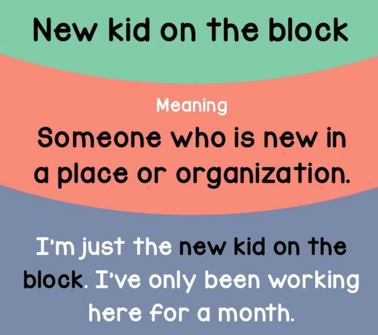 New Kid On The Block.