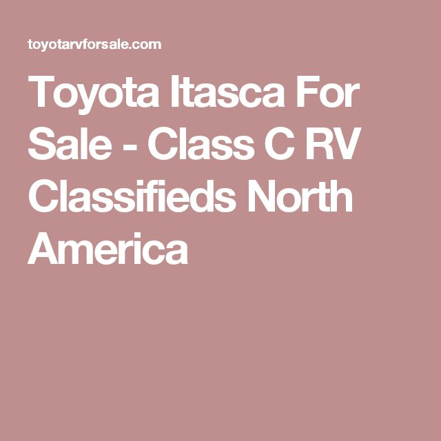 Toyota Itasca For Sale - Class C RV Classifieds North America