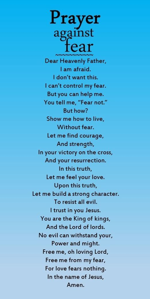 A useful prayer against fear.                                                                                                                                                     More