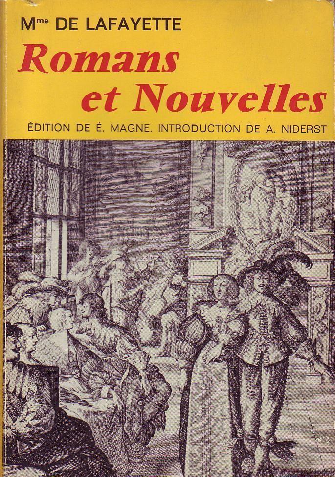 #littérature : Romans Et Nouvelles - Madame de La Fayette. Ed. Garnier, 04/1970. 435 pages.