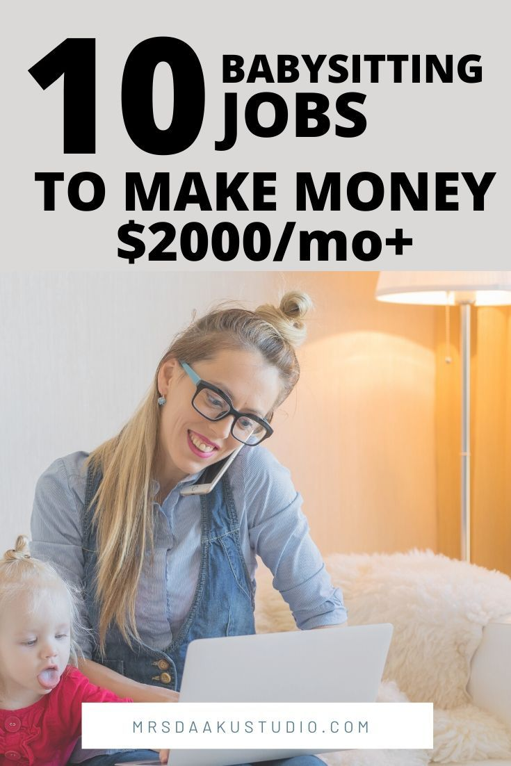 Babysitting Jobs Near Me Earn 2k A Month And More In 2020 Babysitting Jobs Near Me Babysitting Jobs Jobs For Teens