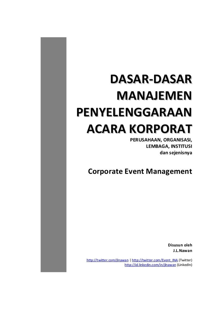 An Indonesian language short lecturing article about Corporate Event Management in general.