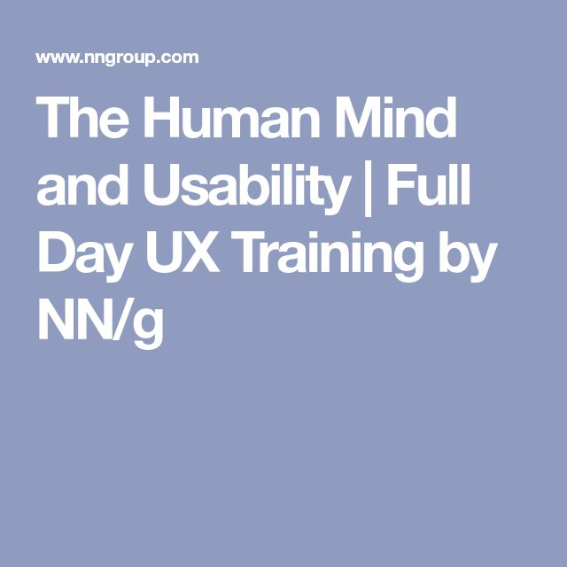 The Human Mind and Usability | Full Day UX Training by NN/g