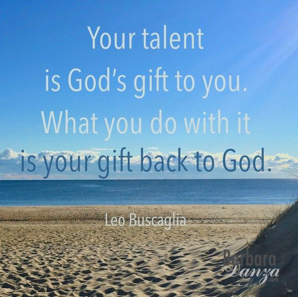 your talent is god rsquo s - photo #12