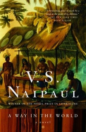 v s naipaul a way in the world