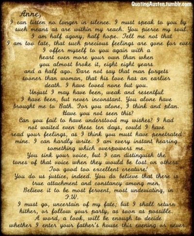 Captain Frederick Wentworth´s letter to Anne Elliott, Persuasion - Quite possibly one of the most romantic letters ever written