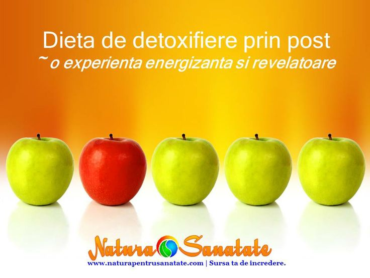 #Dieta de #detoxifiere prin #post poate fi o experienta energizanta si revelatoare.