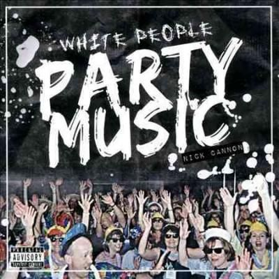 Nick Cannon - People Party Music
