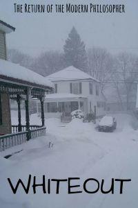 Winter Storm Grayson, blizzard, Maine, anxiety, humor, Modern Philosopher