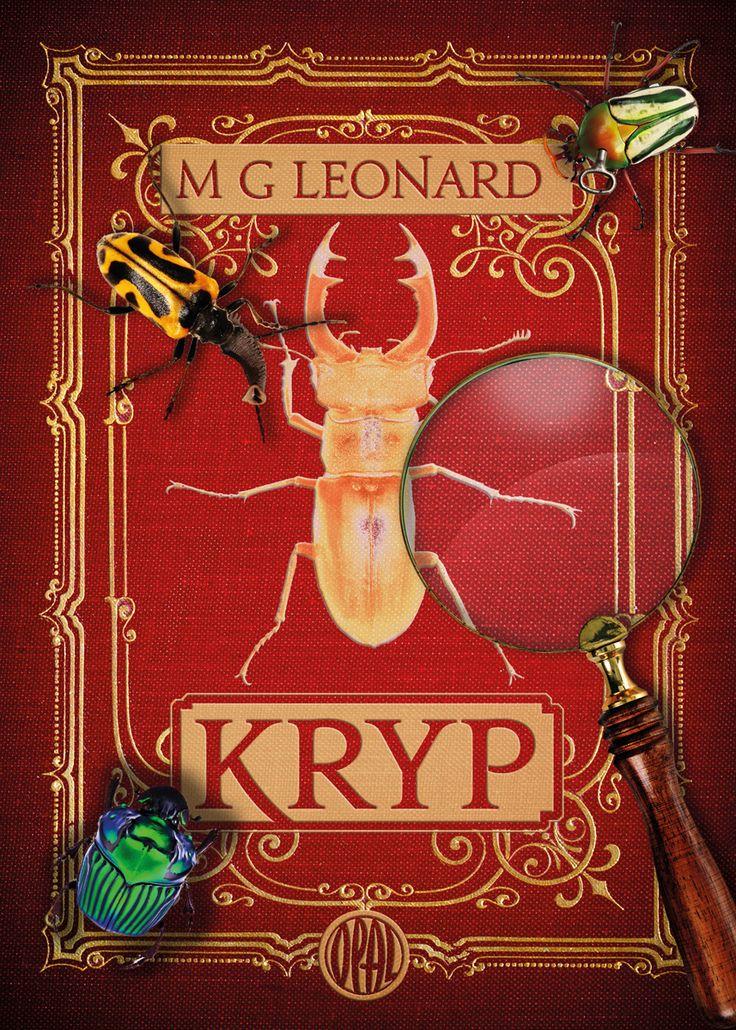 Krya av M G Leonard. Utkommer på Opal