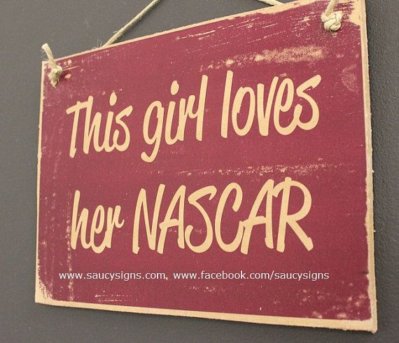 This Girl Loves Her Nascar Sign on Etsy, $14.38