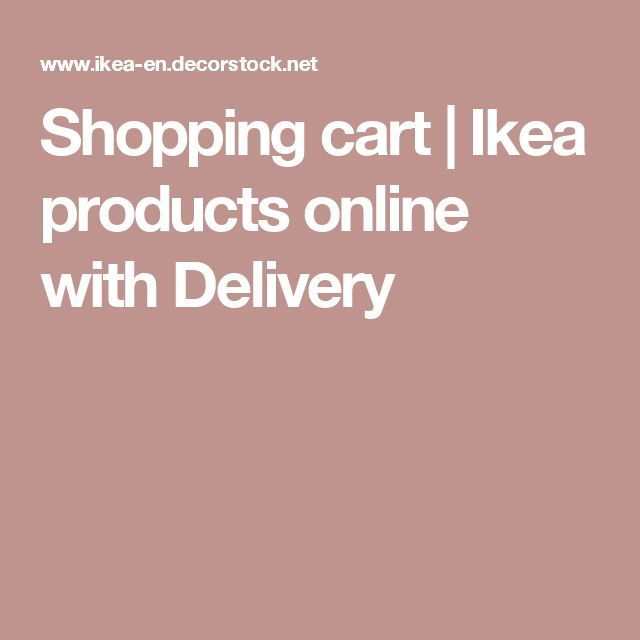 Shopping cart | Ikea products online with Delivery