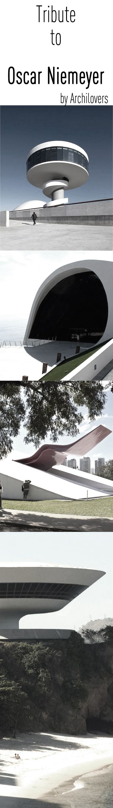 Tribute to Oscar Niemeyer - Can't wait to see Brasilia