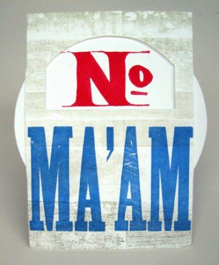 no MA'AM