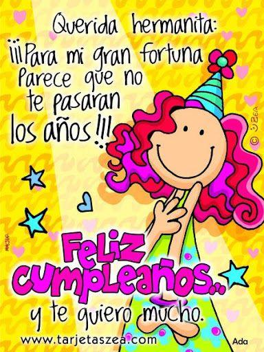 Frases cumpleaños para una hermana (mensajes) Cumpleaños feliz!!! Pinterest Te amo, Happy