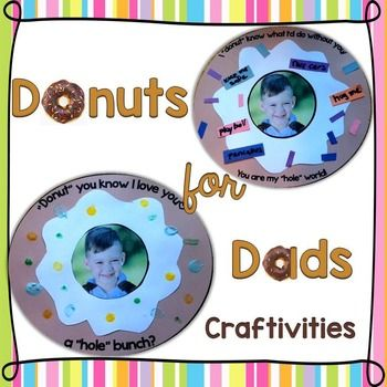 Adorable student-made gifts for your Donuts for Dads celebration or for Father's Day. Includes printable patterns and instructions for creating multiple doughnut crafts with or without student pictures. Simply print, cut, and paste to create these sweet treats for dad!