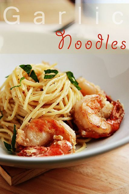 Garlic Noodles with Prawns. Simple flavors relying on fresh garlic and high quality butter.