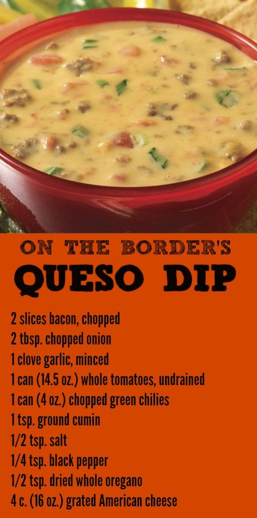 The best On the Border recipes to make at home including this copycat queso dip!