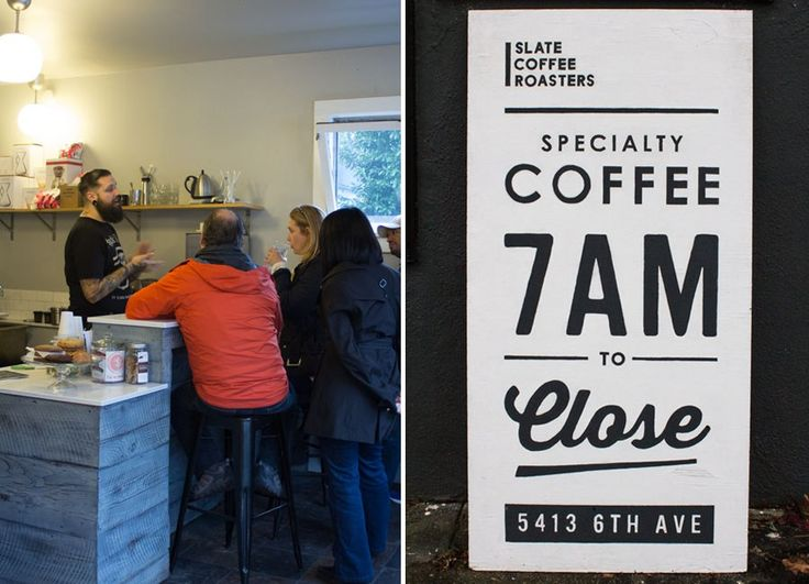 Slate Coffee Roasters Ballard, Seattle. Great typography.
