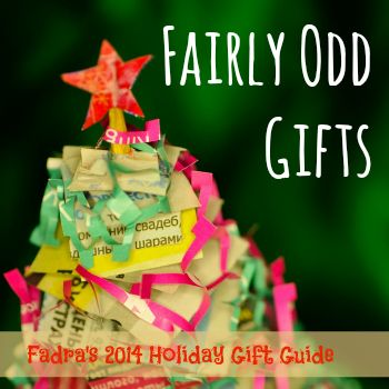 Fadra's 2014 Gift Guide: And now for something completely different - All Things Fadra