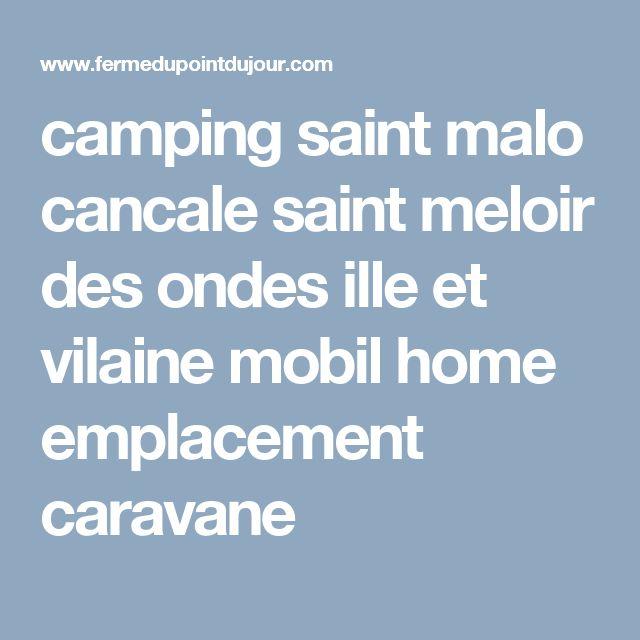 camping saint malo cancale saint meloir des ondes ille et vilaine mobil home emplacement caravane