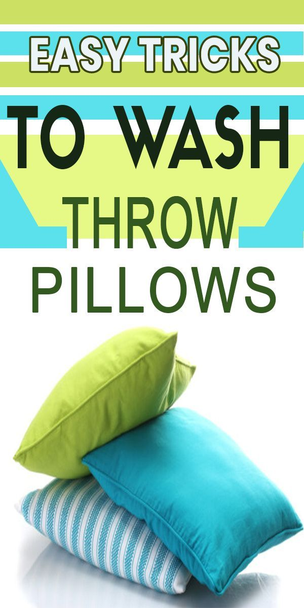 How To Wash Throw Pillows In 2021 How To Wash Throw Pillows Throw Pillows Pillows How to clean throw pillows