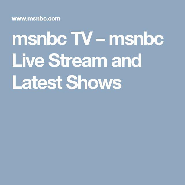 msnbc TV – msnbc Live Stream and Latest Shows