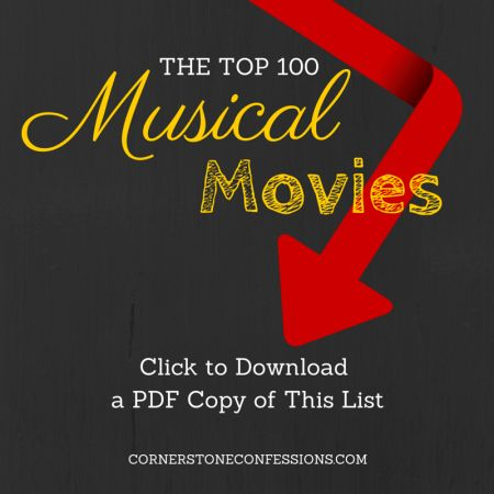 Printable of the Top 100 Musical Movies for KIDS by age!