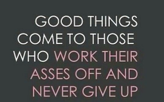 Work hard, live harder, love hardest