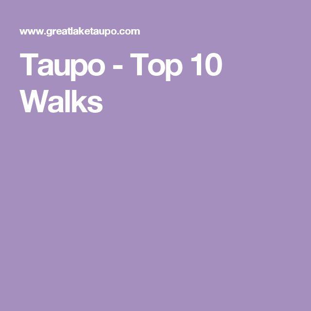 Taupo - Top 10 Walks