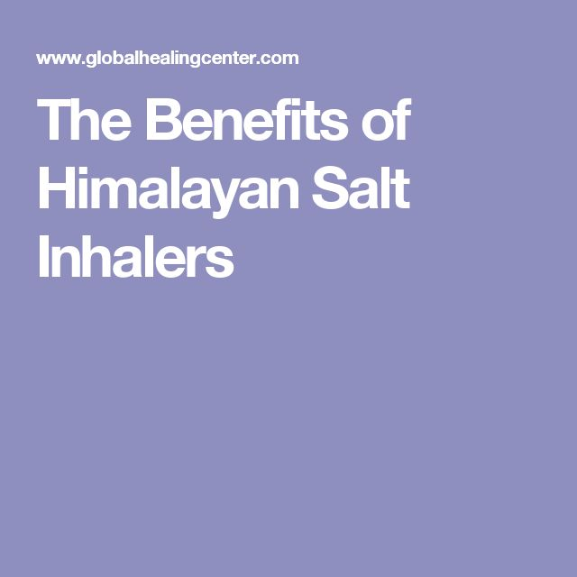 The Benefits of Himalayan Salt Inhalers