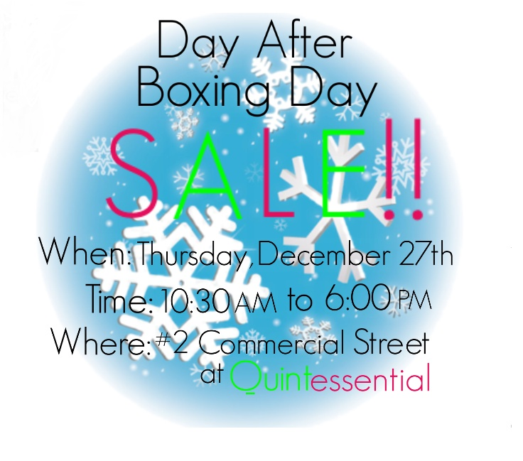 Quintessential is having it's 5th annual Day After Boxing Day Sale! This 1 Day ONLY Sale features many Spectacular Savings! We have *Buy 1 Clothing item and get the 2nd Clothing item FREE! 25% - 45% off regular priced shoes and boots, 35% off selected handbags, and 15% off all Jewelry*, belts, scarves, and ESPE wallets!! **Some exclusions apply also there will be NO Exchanges or Returns on this day. Come visit us Thursday, December 27th and score some of these awesome deals!