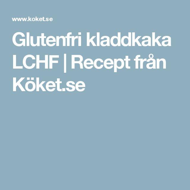 Glutenfri kladdkaka LCHF | Recept från Köket.se